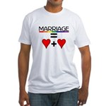 MARRIAGE EQUALS HEART PLUS HE Fitted T-Shirt