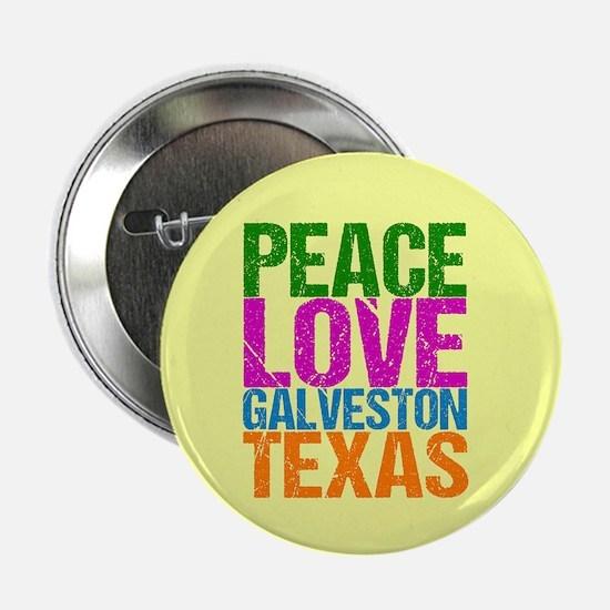 "Peace Love Galveston 2.25"" Button"