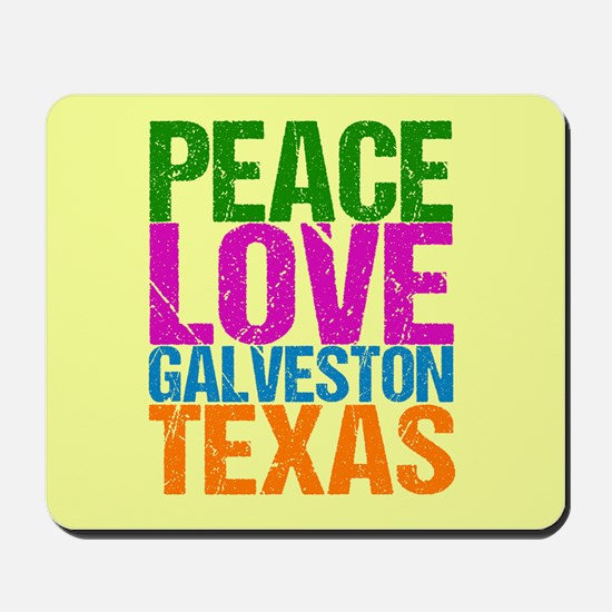 Peace Love Galveston Mousepad