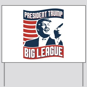 President Trump Yard Sign