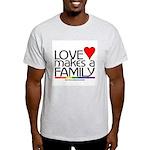 LOVE MAKES A FAMILY Ash Grey T-Shirt