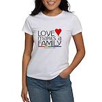 LOVE MAKES A FAMILY Women's T-Shirt