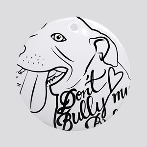Don't Bully My Bully Humane Society of Souther