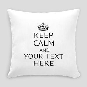 Custom keep calm Everyday Pillow