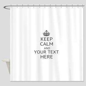 Custom keep calm Shower Curtain