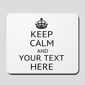 Custom keep calm Mousepad