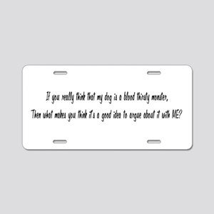 Blood Thirsty Owner Aluminum License Plate