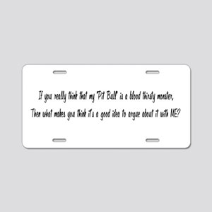 Blood Thirsty Pit Bull Aluminum License Plate