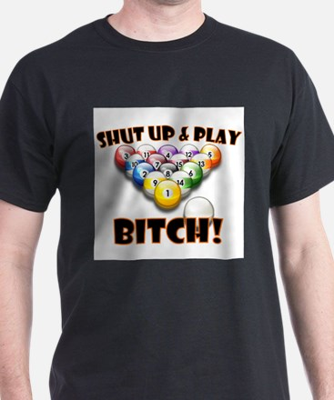 Shut Up & Play Bitch Ash Grey T-Shirt