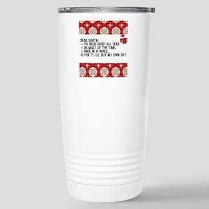 Dear Santa..adult humor Stainless Steel Travel Mug