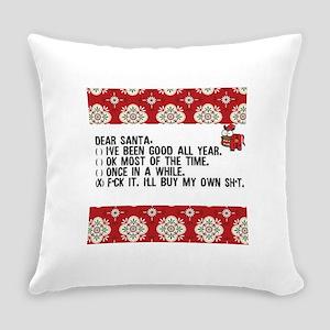 Dear Santa..adult humor Everyday Pillow