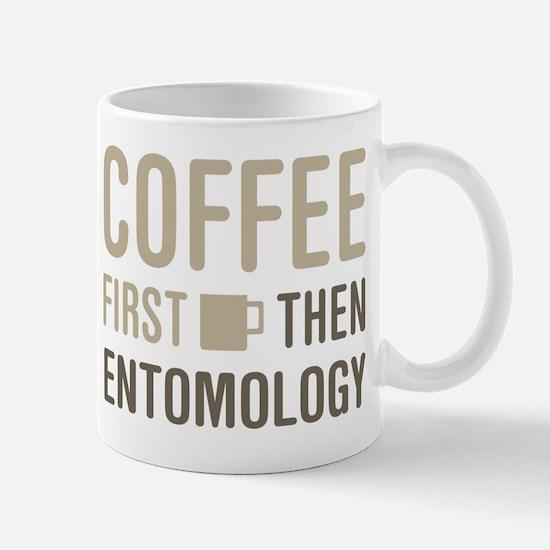 Coffee Then Entomology Mugs