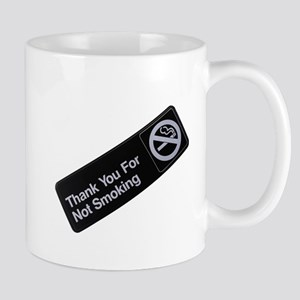 Thank You For Not Smoking Mugs