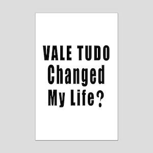 Vale Tudo Changed My Life ? Mini Poster Print
