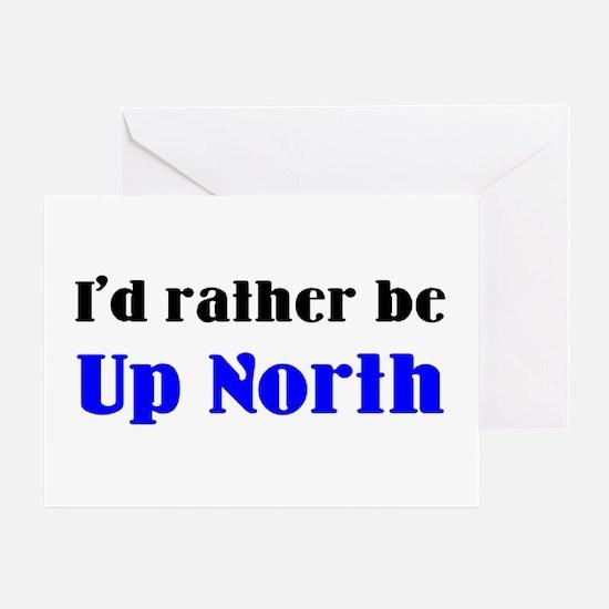up north Greeting Card