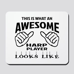 This is what an awesome Harp player look Mousepad