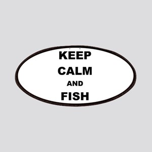 KEEP CALM AND FISH ON Patch