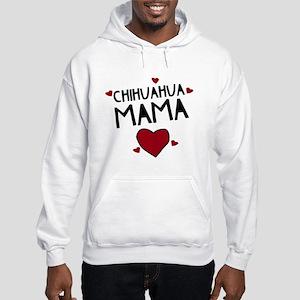 Chihuahua Mama Hooded Sweatshirt