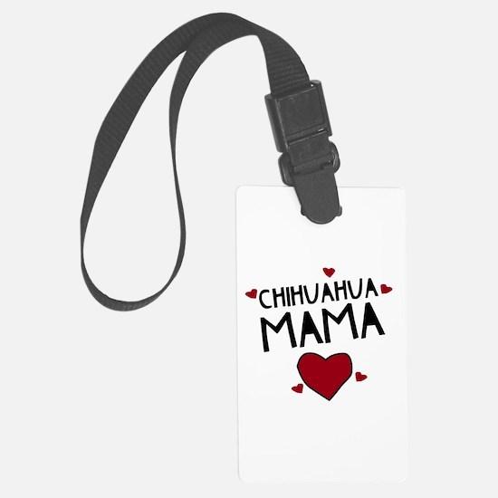 Chihuahua Mama Luggage Tag