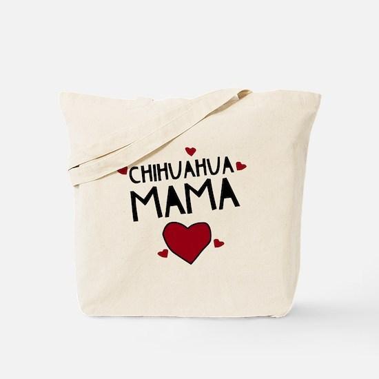 Chihuahua Mama Tote Bag