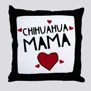 Chihuahua Mama Throw Pillow