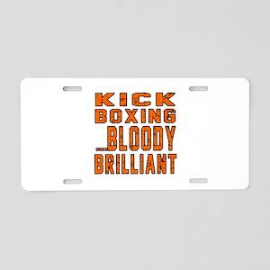 Kickboxing Bloody Brilliant Aluminum License Plate