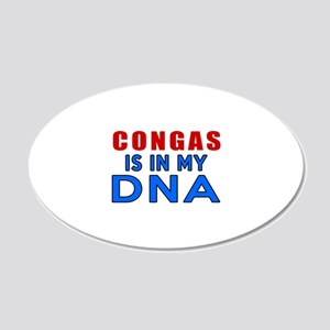 Congas Is In My DNA 20x12 Oval Wall Decal