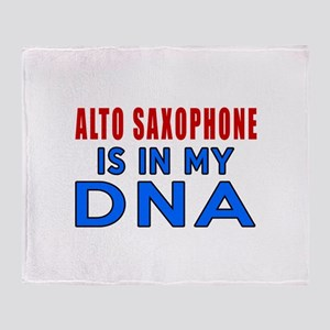 Alto Saxophone Is In My DNA Throw Blanket