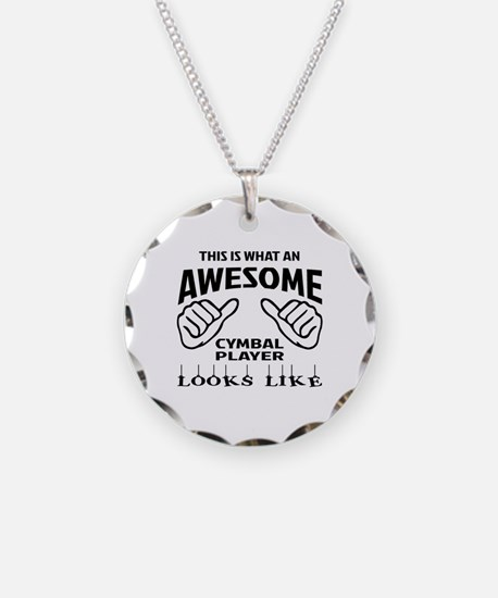 This is what an awesome cymb Necklace