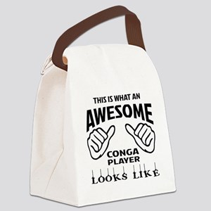 This is what an awesome conga pla Canvas Lunch Bag