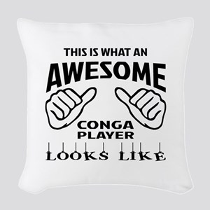 This is what an awesome conga Woven Throw Pillow