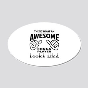 This is what an awesome cong 20x12 Oval Wall Decal