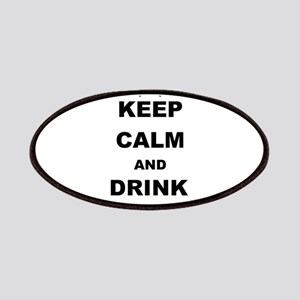 KEEP CALM AND DRINK TEQUILA Patch