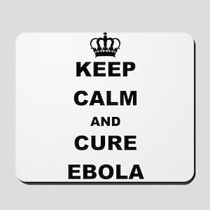 KEEP CALM AND CURE EBOLA Mousepad