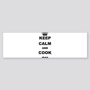 KEEP CALM AND COOK ON Bumper Sticker