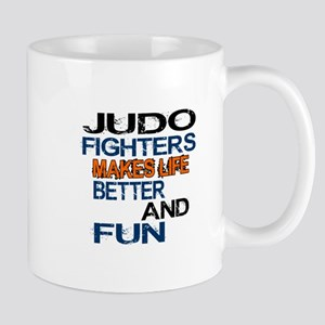 Judo Fighters Makes Life Better And Fun Mug
