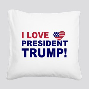 I Love President Trump Square Canvas Pillow