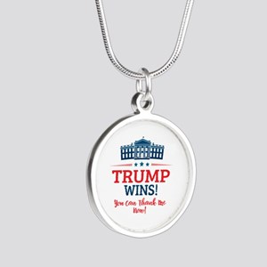 Trump Wins Silver Round Necklace