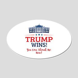 Trump Wins 20x12 Oval Wall Decal
