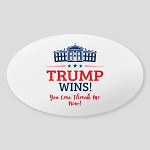 Trump Wins Sticker (Oval)