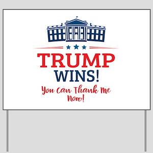 Trump Wins Yard Sign