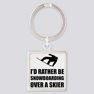 Rather Be Snowboarding Over Skier Keychains