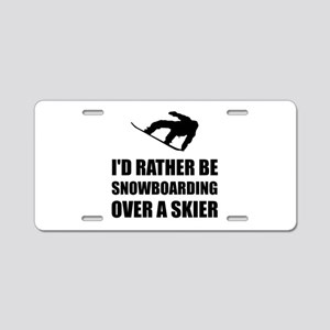 Rather Be Snowboarding Over Skier Aluminum License
