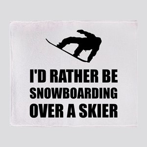 Rather Be Snowboarding Over Skier Throw Blanket