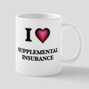 I love Supplemental Insurance Mugs