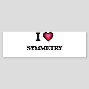 I love Symmetry Bumper Sticker