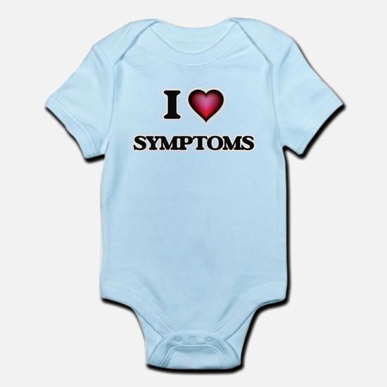 I love Symptoms Body Suit