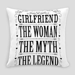 Girlfriend The Legend... Everyday Pillow