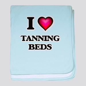 I love Tanning Beds baby blanket