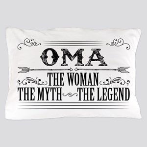 Oma The Legend... Pillow Case
